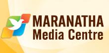 Maranatha Media Centre